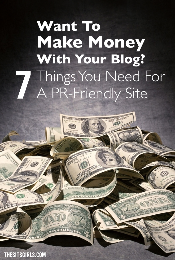 Want to learn how to make money blogging? Here are 7 tips to help you make your blog PR-friendly.