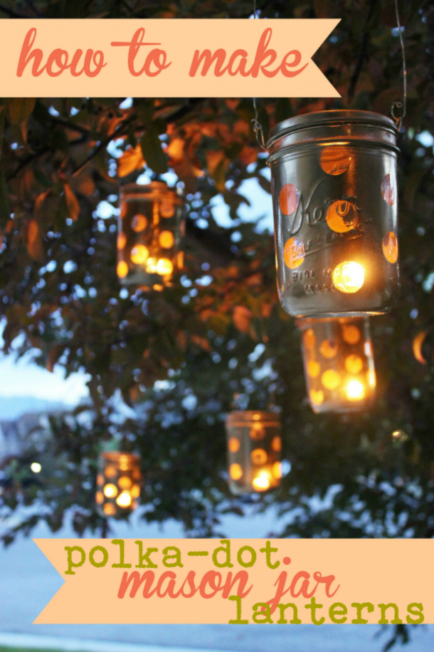DIY Mason Jar Lanterns with polka dots! This is great for outdoor entertaining, or for adding a bit of whimsy to our outdoor decor.