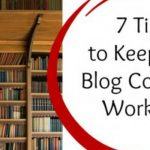 7 Tips to Keep Old Blog Content Working