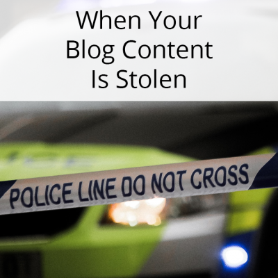 5 Things You Must Do When Your Blog Content Is Stolen