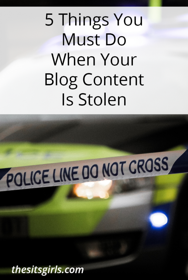 Have you ever had someone steal your blog content? We have the five things you must do when your content gets stolen online.