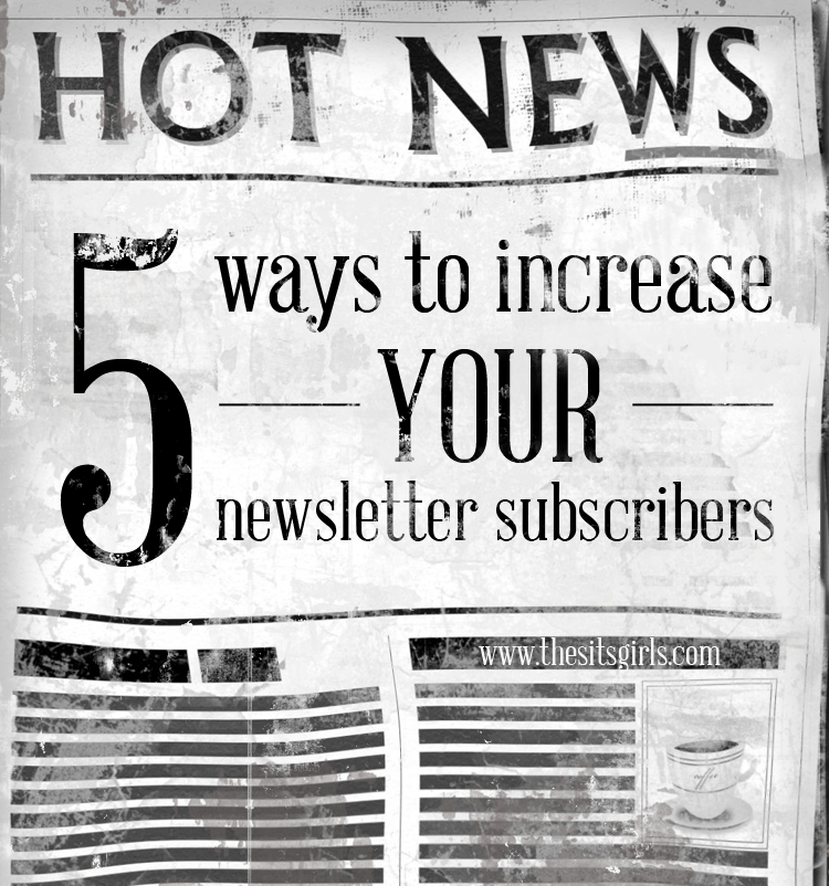 Five strategies to help you grow your email list and newsletter subscribers.