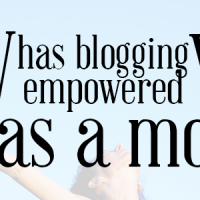 Blogging Empowers Moms