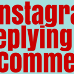 How To Reply To Comments On Instagram