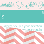 Creating And Selling Printables On Your Blog