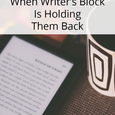 Finding Your Words When Writer's Block Is Holding Them Back.