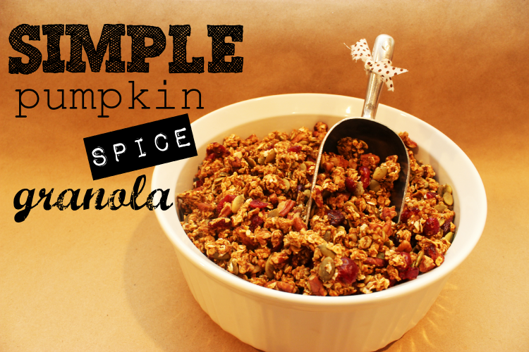 Simple pumpkin spice granola will be a hit with your whole family, and ...