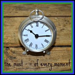 most of every moment