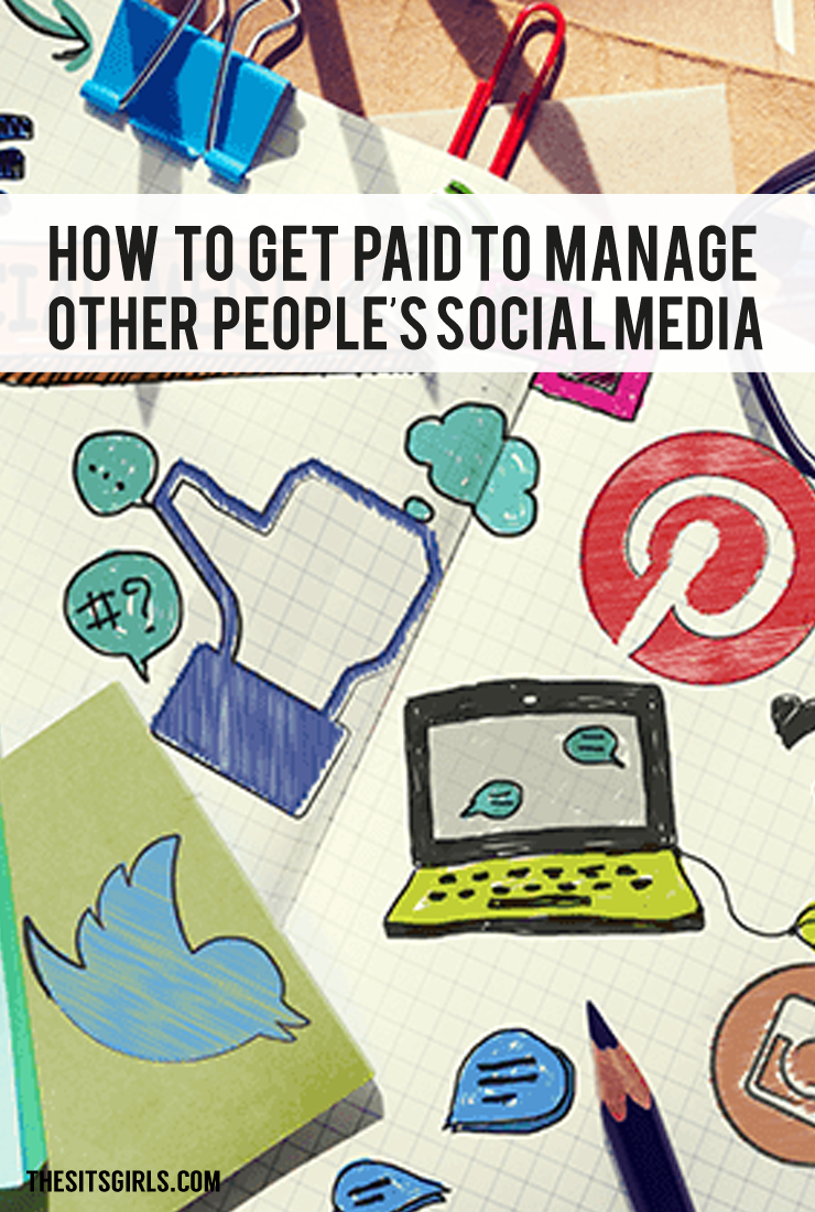 How to move from managing your own social media accounts to getting paid to manage social media accounts for others.