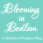 Blooming In Bedlam Button