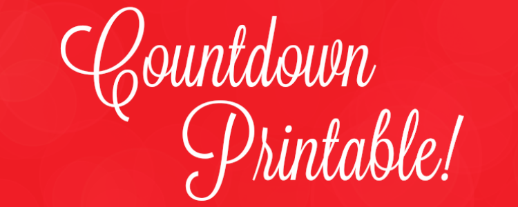 christmas countdown printable the sits girls - How Many More Days Until Christmas 2014