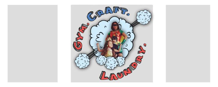 Gym. Craft. Laundry.