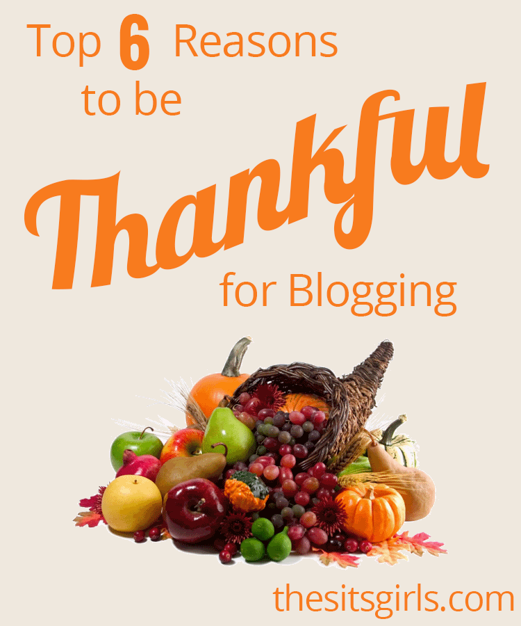 Blogging is more than just a fun hobby or a job, it has been a real blessing in my life. Here are 6 reasons I'm thankful for blogging.