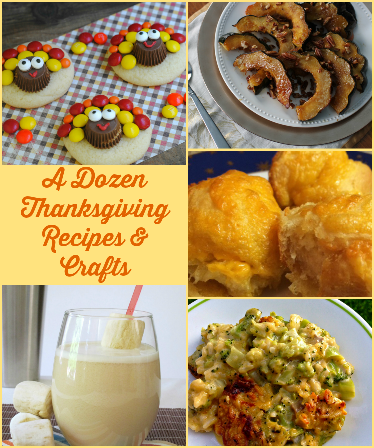 12 Thanksgiving recipes and crafts to make your holiday easy and fun.