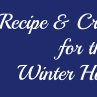 Winter Holiday craft and recipe ideas