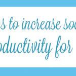Five Apps To Increase Social Media Productivity For Bloggers