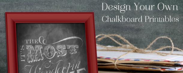 Design Custom Chalkboard Printables For Free