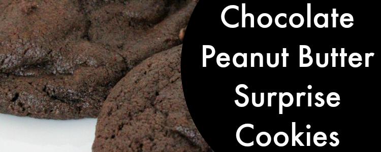 Chocolate Peanut Butter Surprise Cookie Recipe