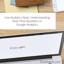 Use Analytics Now: Understanding Real Time Google Analytics Numbers