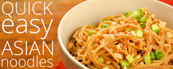 Quick Easy Asian Noodles