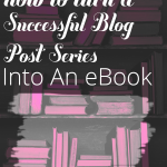 How To Turn Blog Posts Into An eBook