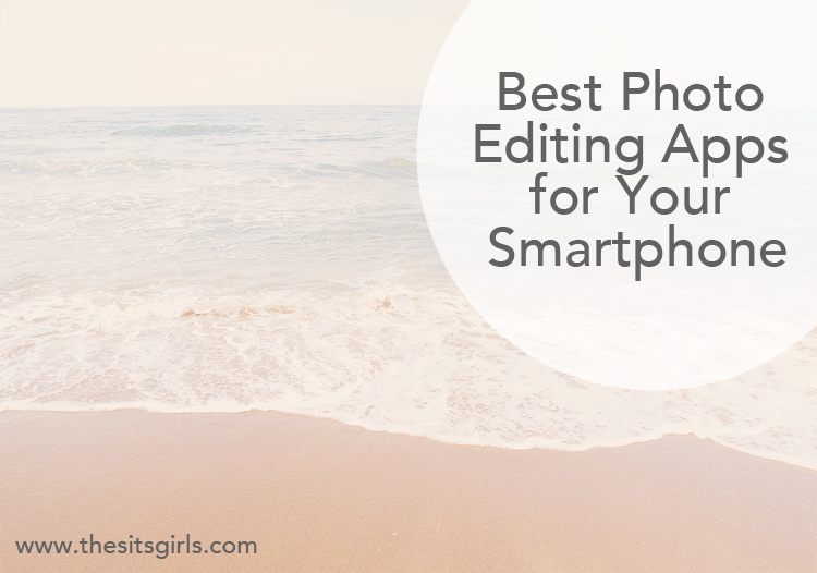 The best apps for editing photos on your smartphone (ios and Android)!