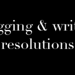 Writing Resolutions for the New Year and Beyond