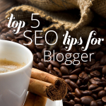 The Top 5 SEO Tips For Blogger