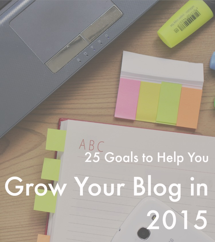 25 Tips Grow Your Blog 2015