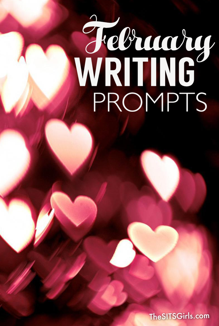 Do you need a little writing inspiration? We have writing prompts for each day of February to help you write and blog all month long.