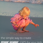 How To Create GIFs Of Your Kids The Easy Way