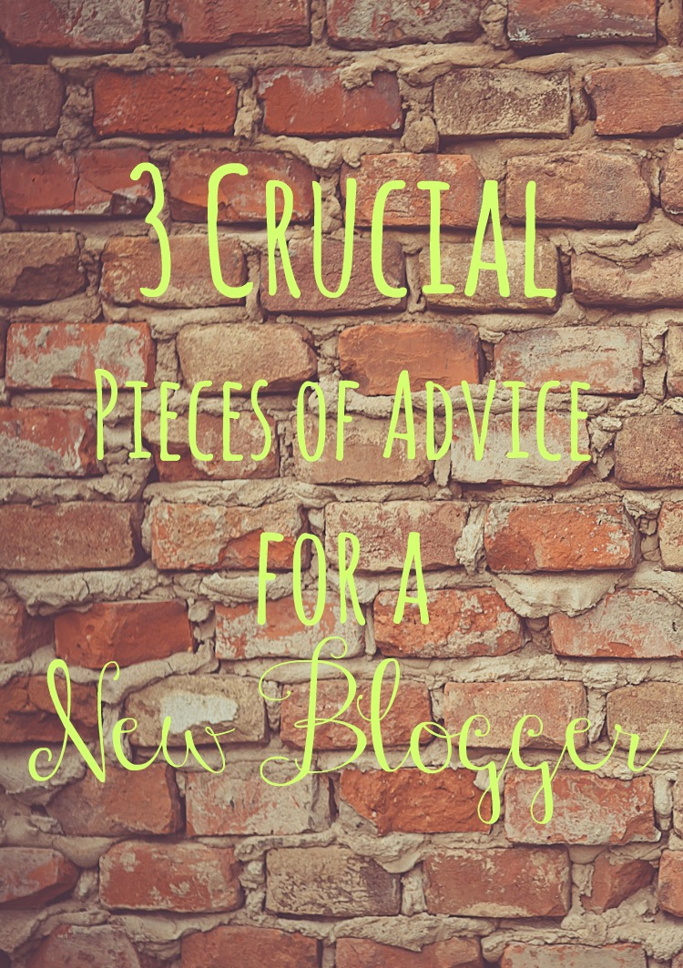 advice for a new blogger