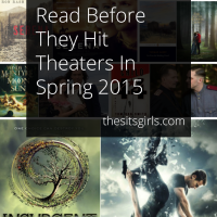 Check out this list of the best books to read before they hit the theaters in Spring 2015!