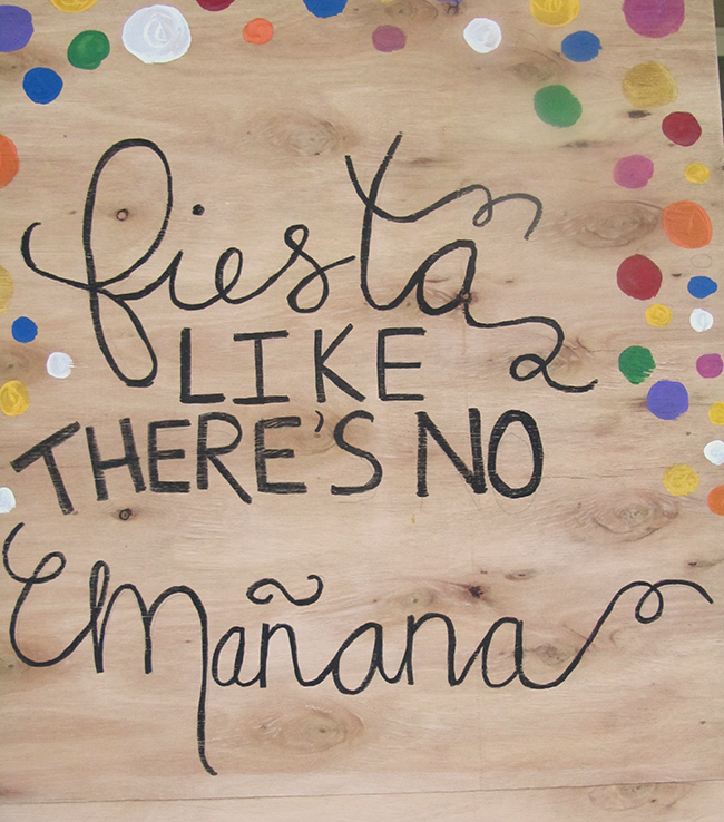 Cinco De Mayo sign - Fiesta Like There's No Manana