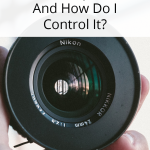 What Is Aperture And How Do I Control It?
