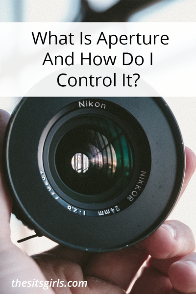 What is aperture? Learn how to control the aperture on your camera to take your best pictures.