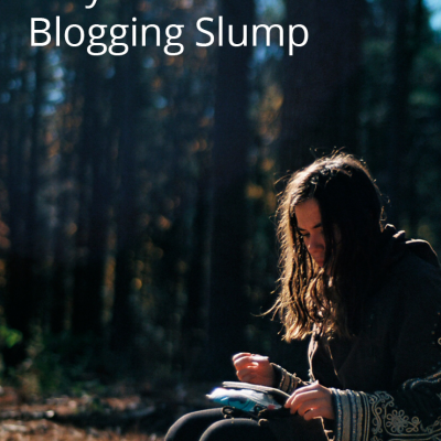 Writing Your Way Out Of A Blogging Slump