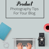 Bloggers often have to take photographs of products for their blog. These seven product photography tips will help you get the best shots that your sponsors will love! | Blogging Tip