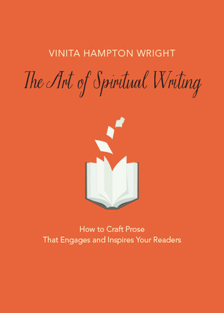 The Art Of Spiritual Writing by Vinita Hampton Wright is one of the four books that we recommend for bloggers who want to improve their writing.