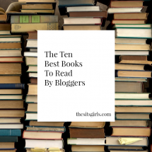 The 10 Best Books By Bloggers Just Like You