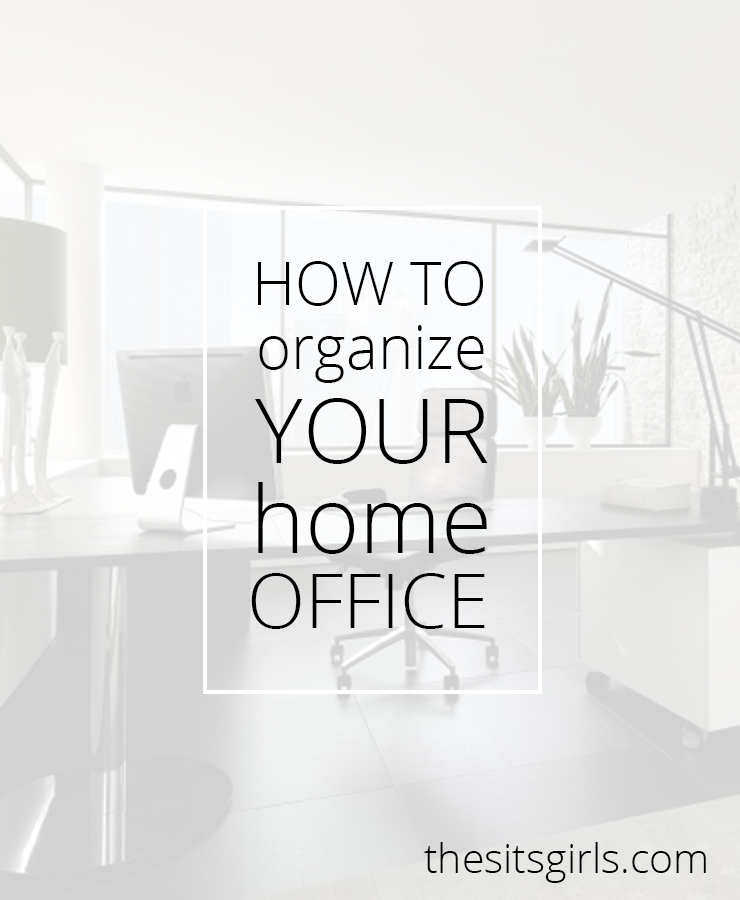 How to organize your home office for How to organize your home