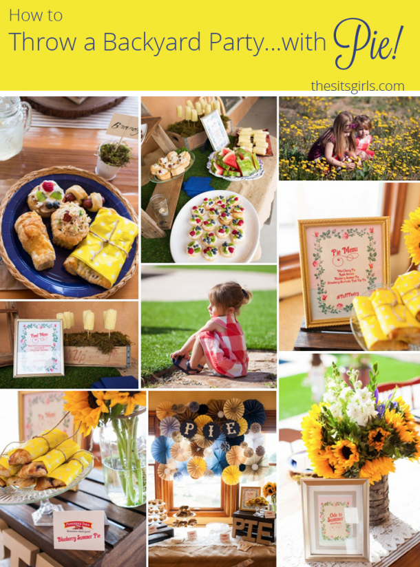 Backyard Party Ideas And Decor | Great ideas for a summer party in the backyard. Great plan for the drinks table and activities for kids. Plus a super cute PIE sign every party needs.