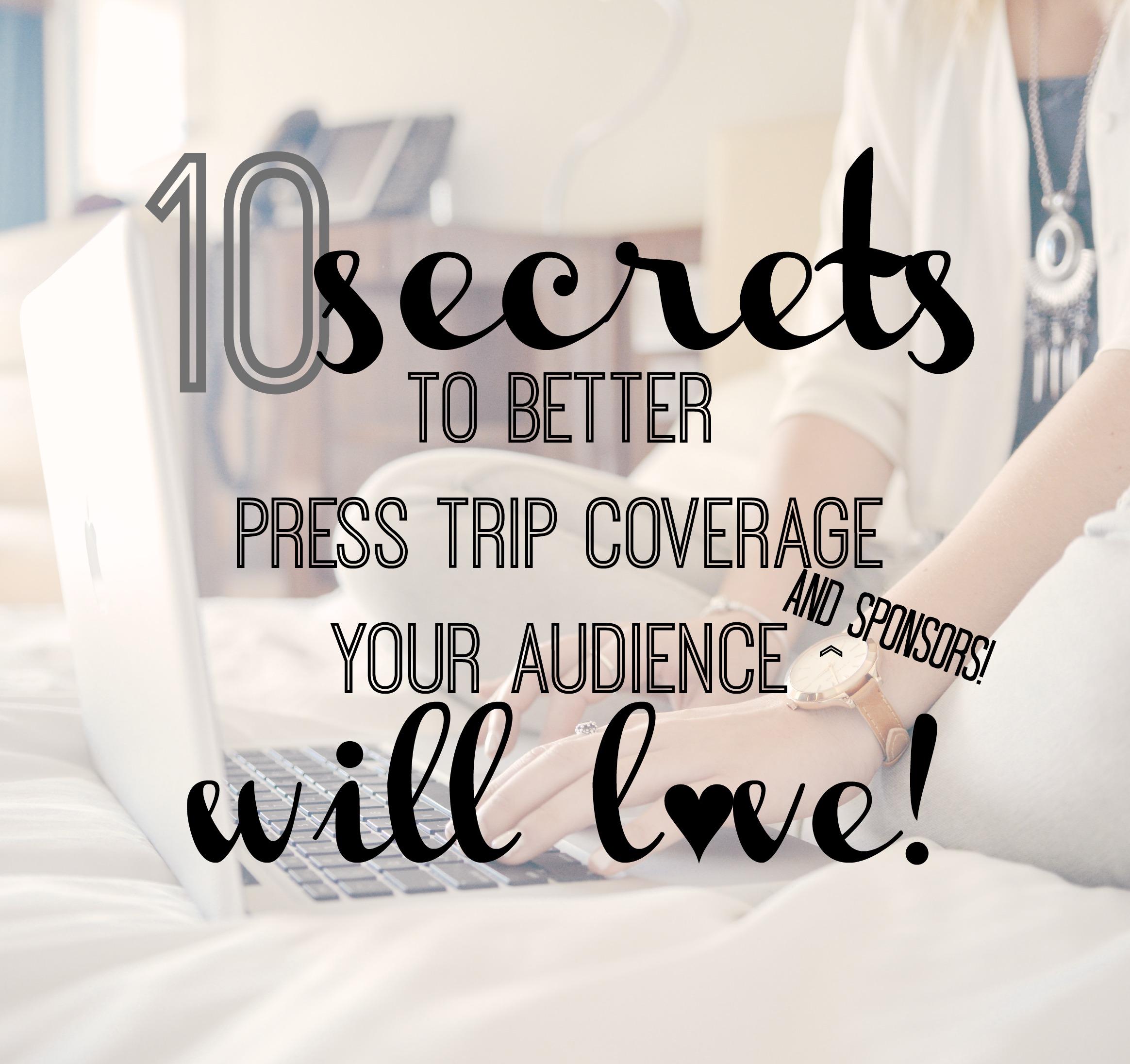 better press trip coverage