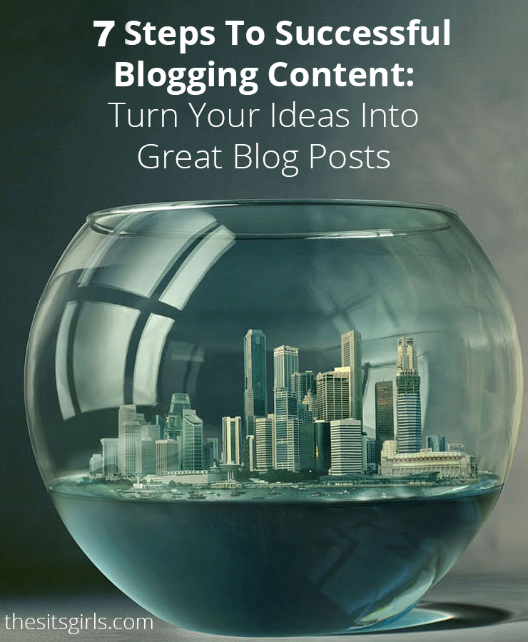 Are you full of writing ideas, but not quite sure where to start? This post will help you turn all of those killer ideas into successful blog posts! | 7 steps to successful blogging content you don't want to miss. | Blogging Tips | How To Blog | Brainstorming Tips