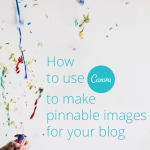 How To Create Pinnable Images With Canva
