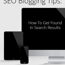 SEO Blogging Tips Every Blogger Can Use