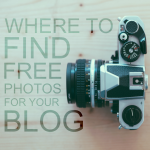 Where to Find Free Photos for Your Blog