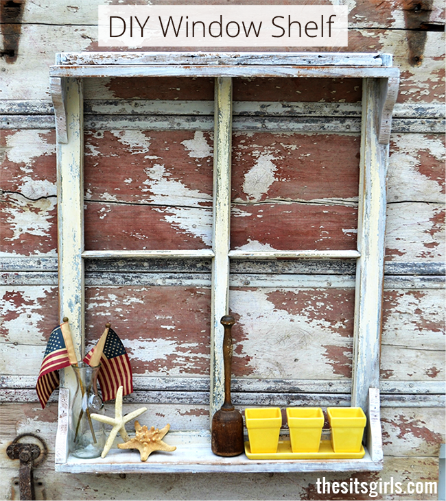 DIY Window Shelf | Make your own shelf out of an old window by adding some corbels and a little bit of extra wood. | Home Decor | DIY Shelves