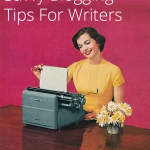 Blogging Tips   Writing Tips   4 simple tips to help bloggers get ahead and write new content.