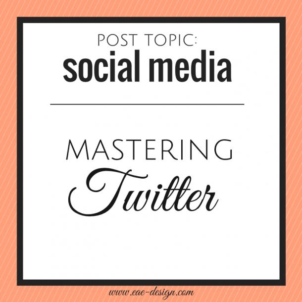 mastering twitter